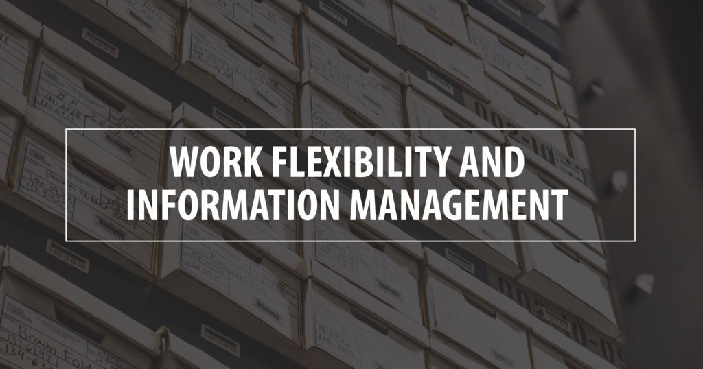 Work Flexibility and Information Management -01